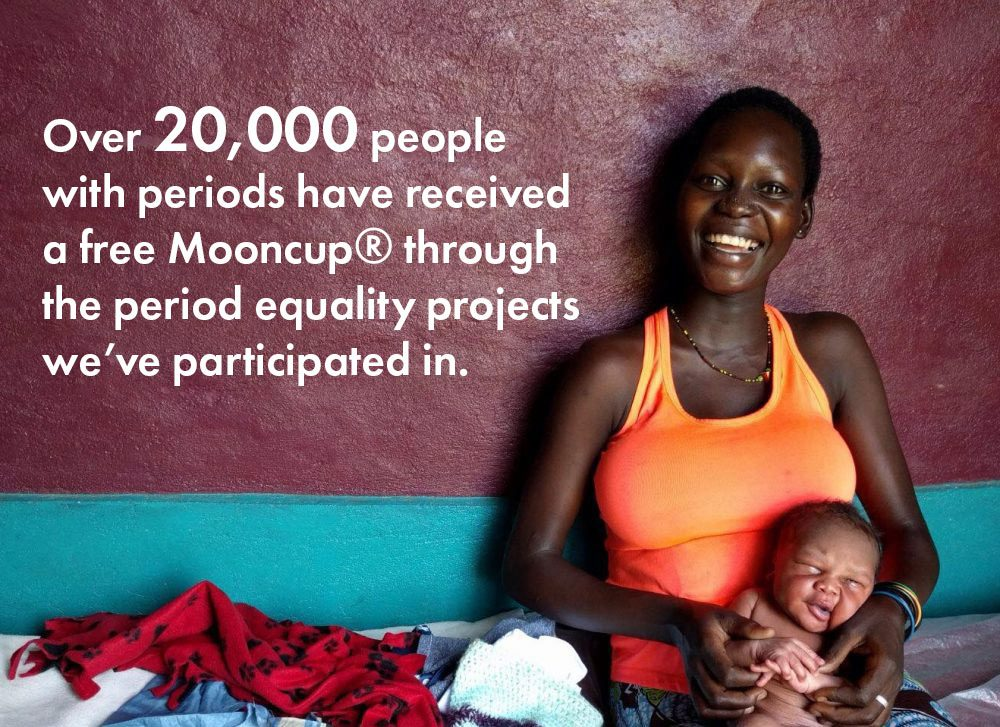Over 20,000 people with periods have received a free Mooncup through our charity work